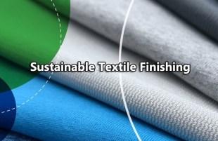 Sustainable Textile Finishing