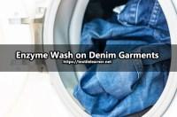 Effect of Enzyme Wash on Denim Garments