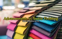 Advances in Textiles Finishing and Applications
