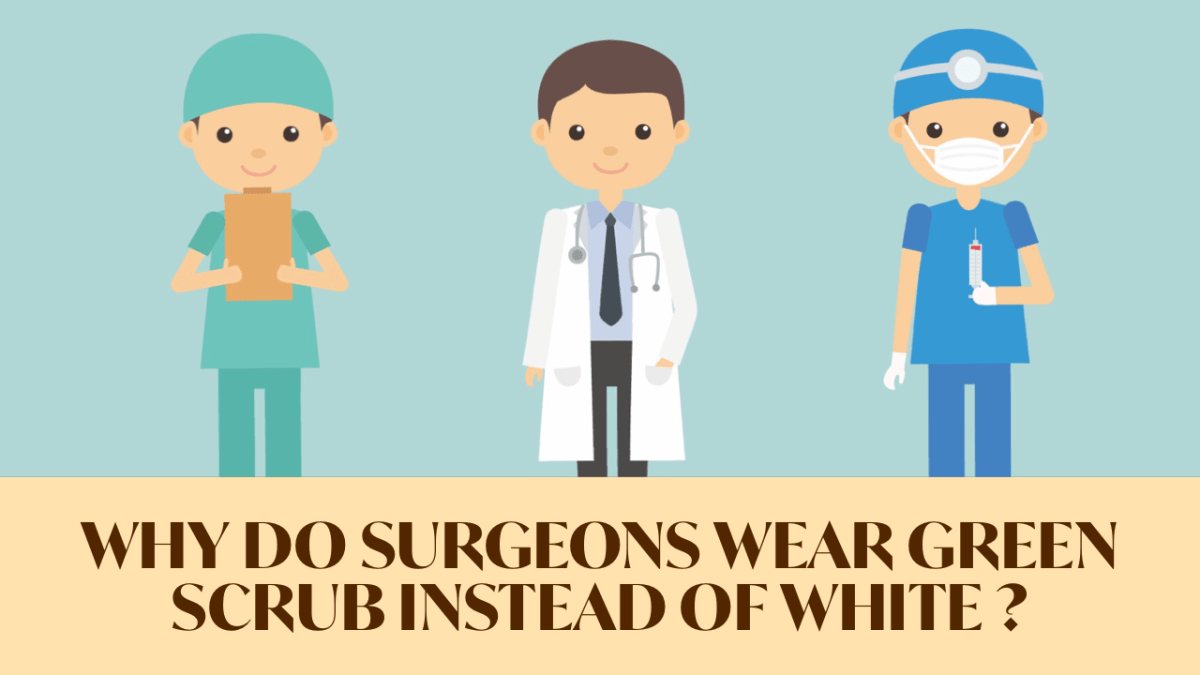 textiles-of-india-why-do-surgeons-doctors-medics-physician-scientist-wear-green-blue-scrub-instead-of-white
