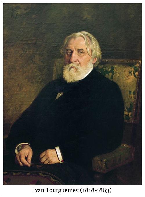 Ivan Tourgueniev (1818-1883)