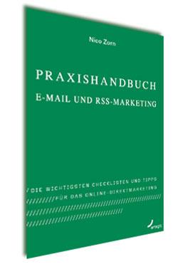 Praxishandbuch E-Mail und RSS-Marketing
