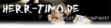 herr-timo.de jetzt in Freiheit!