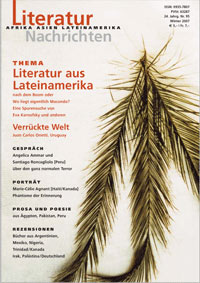 Literaturnachrichten: Literatur aus Lateinamerika