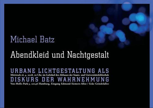 Michael Batz: Abendkleid und Nachtgestalt