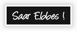 Saar Ebbes!