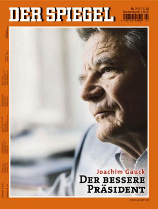 Aktueller Spiegel-Titel: Joachim Gauck - Der bessere Präsident