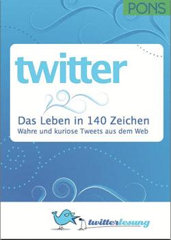 Twitter - Das Leben in 140 Zeichen