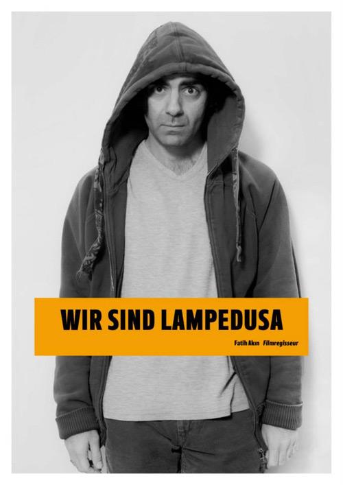 Wir sind Lampedusa – Fatih Akin
