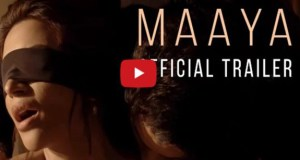 Indian Adult Movie Maaya - Official Trailer