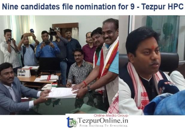 Nine candidates file nomination 9 Tezpur HPC