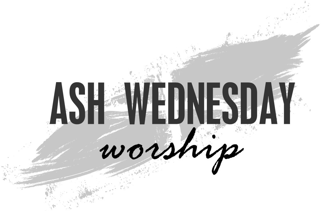 Ash Wednesday Service at 7:30pm
