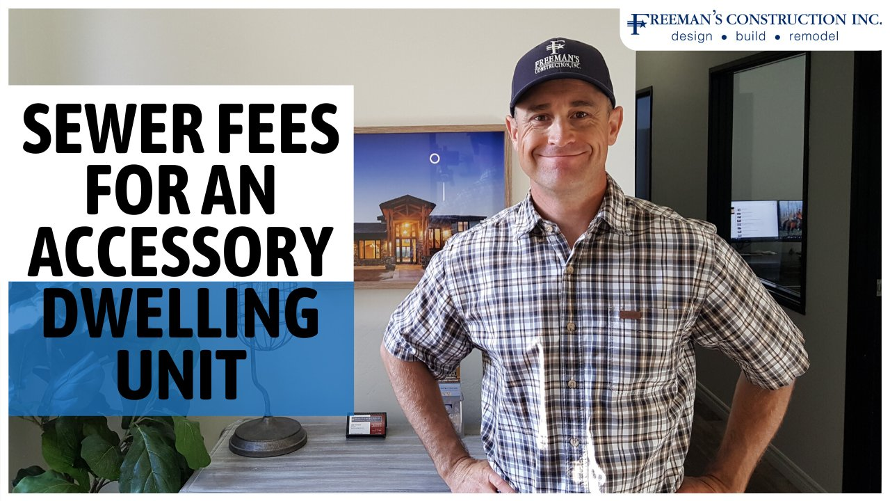 sewer-fees-for-an-accessory-dwellung-unit-in-san-diego-county-by-freemans-construction-inc