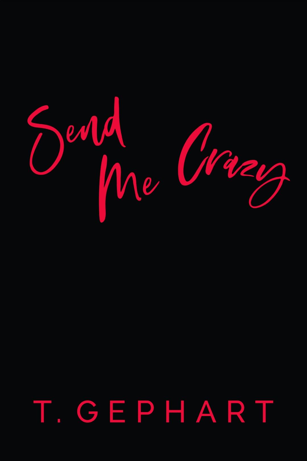 Send Me Crazy