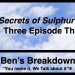 "Ben's Breakdown | ""Secrets of Sulphur Springs"" Three Episode Thoughts"