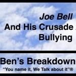 "Ben's Breakdown | ""Joe Bell"" And His Crusade Against Bullying"
