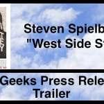 """Steven Spielberg's """"West Side Story"""" Trailer"""