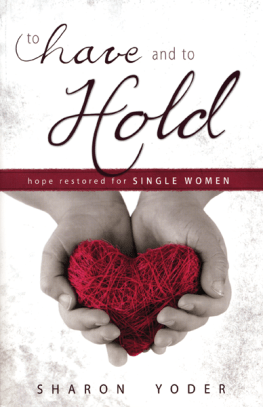 To Have and to Hold -  hope restored for single women