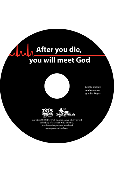After You Die, You Will Meet God sermon CD