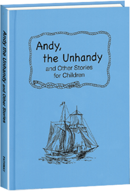 Andy, the Unhandy and Other Stories for Children