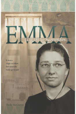 Emma - A Will to Surrender