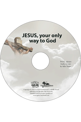 Jesus, Your Only Way to God sermon CD
