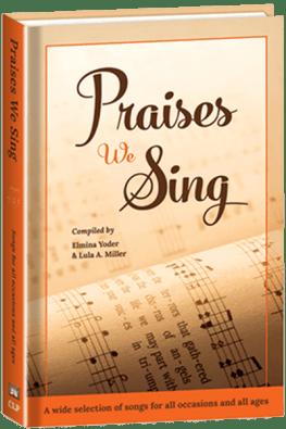 Praises We Sing - hardcover