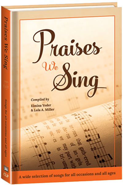 Praises We Sing - hardcover