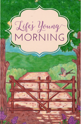 Life's Young Morning