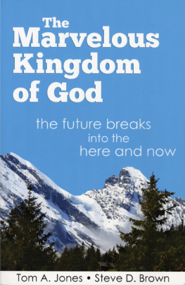 The Marvelous Kingdom of God