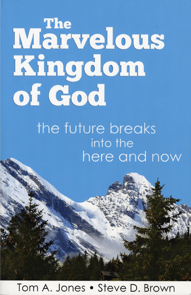 The Marvelous Kingdom of God