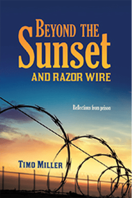 Beyond the Sunset and Razor Wire