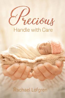 Precious: Handle with Care