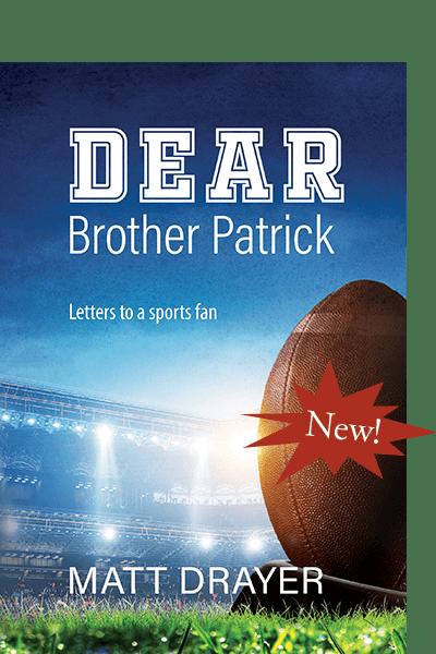 Dear Brother Patrick