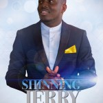 GOSPEL MUSIC: Shinning Jerry – In All The Earth + I Give You Praise || @ShinningJerry