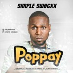 MUSIC: Simple Swagxx – PopPay || @sssitoru