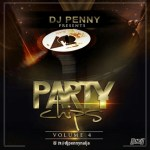 MIXTAPE: Dj Penny – Party Chips Mix Vol. 4