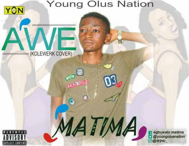 MUSIC: Matima - Awe (Kolewerk Cover)