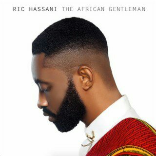 FULL ALBUM: Ric Hassani - The African Gentleman
