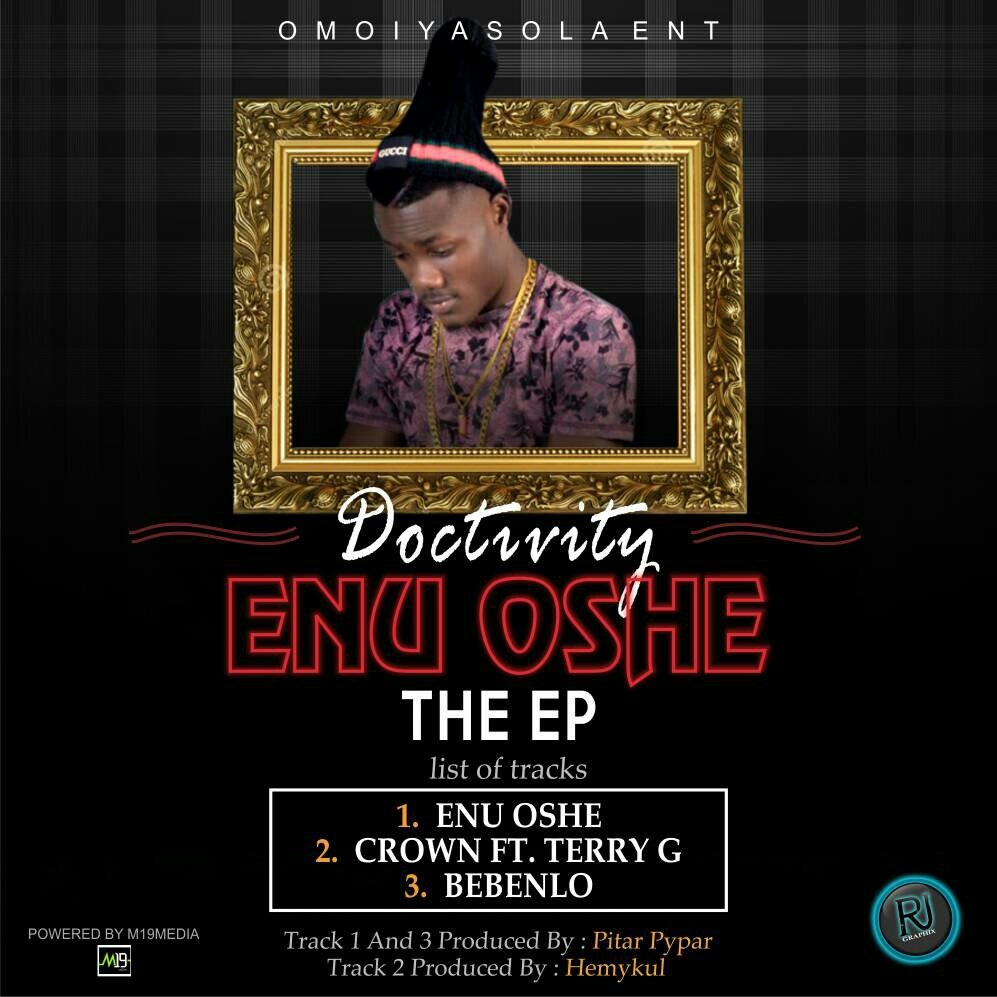 FULL EP: Doctivity – Enu Oshe