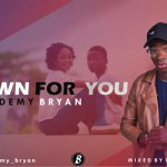 MUSIC: Demy Bryan – Down For You || @demy_bryan