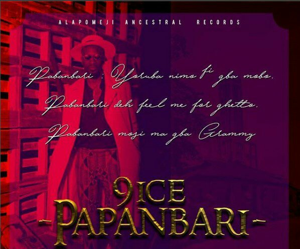 MUSIC: 9ice – Papanbari (Prod. By DJ Coublon)