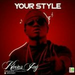MUSIC: Klever Jay – Your Style