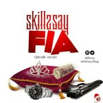 MUSIC: Skillzsay – Fia (Cover)