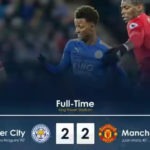 VIDEO: Leicester City 2 – 2 Manchester United [Premier League] Highlights