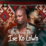 VIDEO: ConA'Stone x 9ice – Ise Ko Lowo