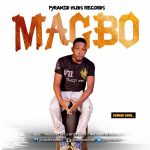 MUSIC: Msol – Magbo