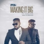 MUSIC: MOG x Sarkodie – Making It Big