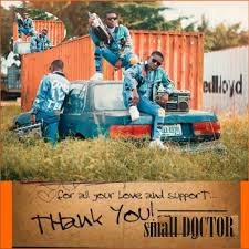 MUSIC: Small Doctor – Thank You