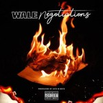 VIDEO: Wale – Negotiations